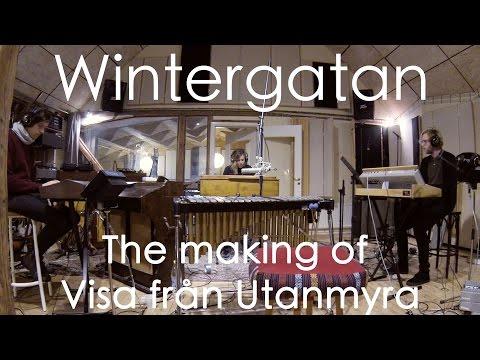 Wintergatan - The making of Visa från Utanmyra