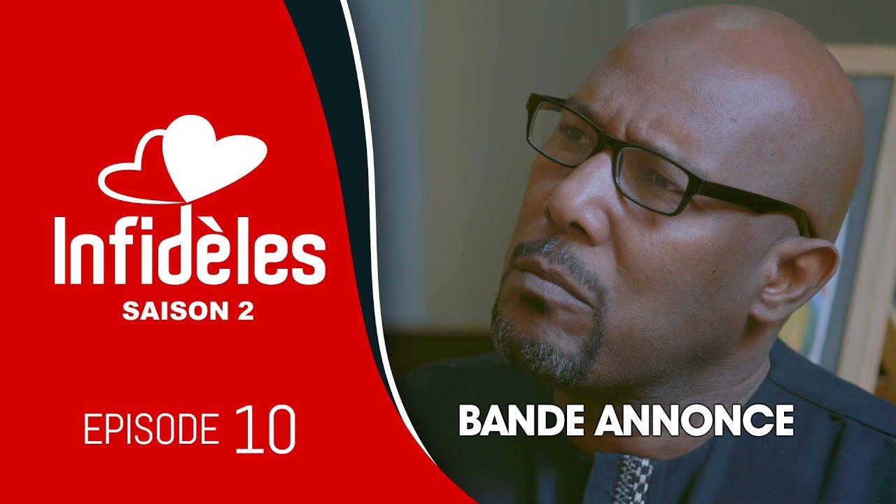 INFIDELES - Saison 2 - Episode 10 : la bande annonce