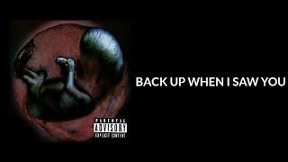 Kennyjacta Back Up When I Saw You Lyrics.mp3