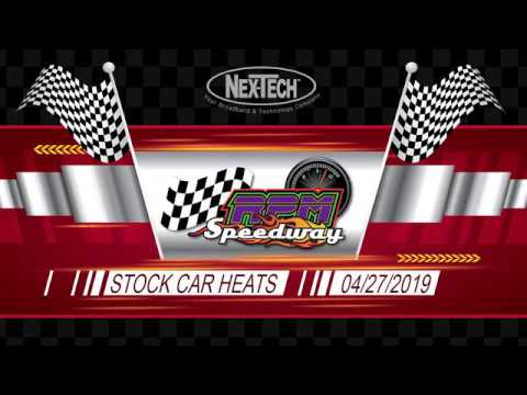 RPM Speedway Stock Car Heat 4-27-19