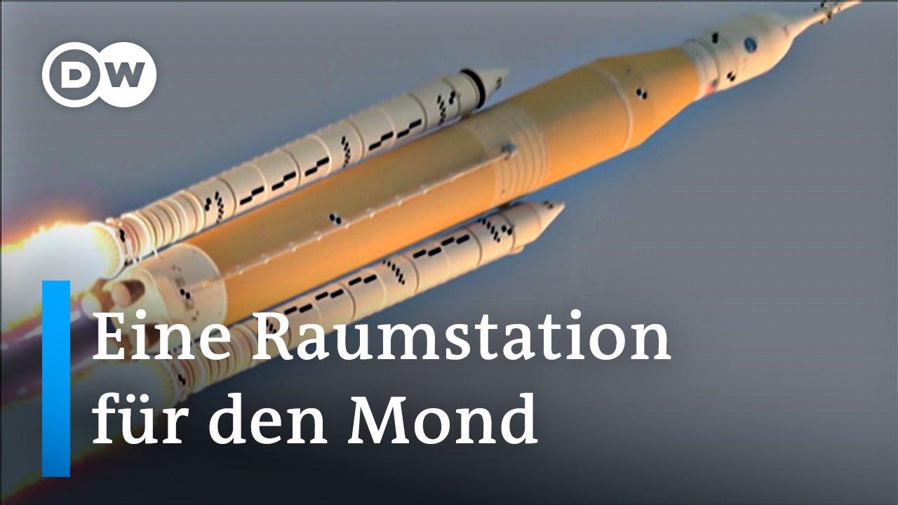 Neue Raumstation für Mond- und Mars-Missionen | DW Nachrichten - DW Deutsch