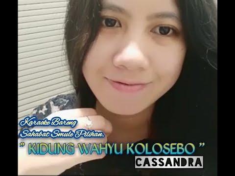 KIDUNG WAHYU KOLO SEBO Cover Smule Karaoke Tanpa Vockal Bagian Cowok Duet Bareng _Cassandra__
