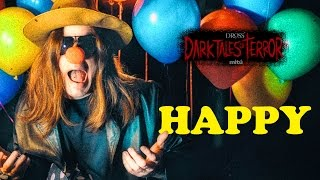 "Dross Dark Tales of Terror: ""Happy"""