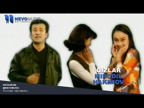 Mirodil Hakimov - Qizlar