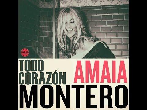 Amaia Montero -  Todo Corazón (con Letra)