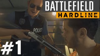 Battlefield Hardline Gameplay Walkthrough Part 1 (Prologue & Ep. 1) Single Player Campaign