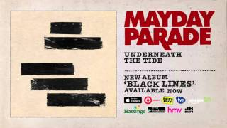 Mayday Parade - Underneath The Tide