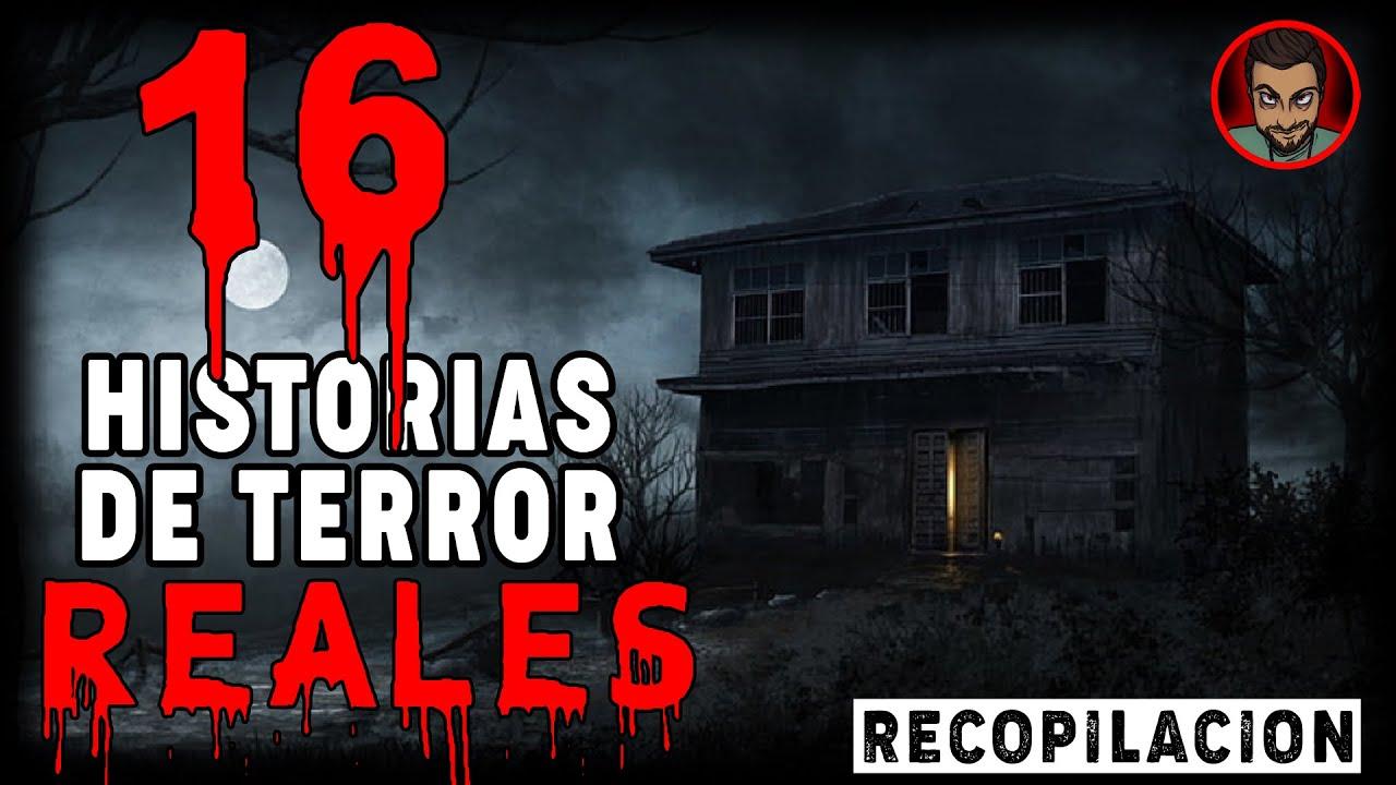 Download 16 ATERRADORAS HISTORIAS REALES (RECOPILACIÓN)   HISTORIAS DE TERROR