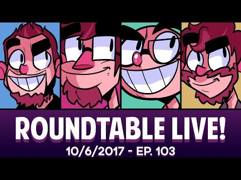 Roundtable Live! - 10/6/2017 (Ep. 103)