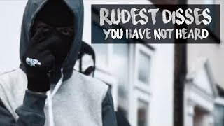 RUDEST DISSES IN UK DRILL *YOU HAVE NOT HEARD*