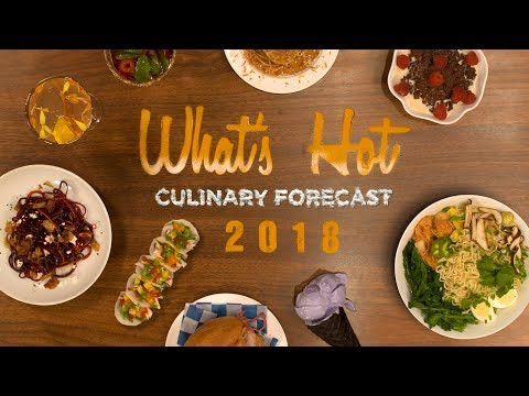 wine article Whats Hot in 2018 culinary forecast Top food and menu trends