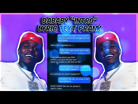 "DABABY ""INTRO"" LYRIC TEXT PRANK ON CRUSH"