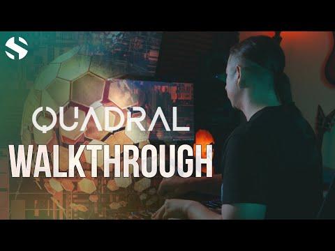 Walkthrough: Quadral