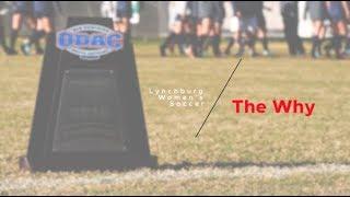 Lynchburg Women's Soccer: The Why
