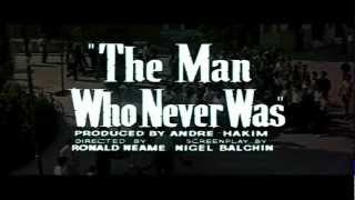 The Man Who Never Was 1956 Trailer