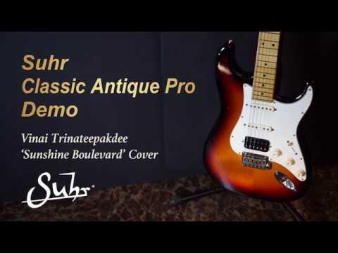 [MusicForce] Suhr Classic Antique Pro Demo - Vinai T 'Sunshine Boulevard' Cover