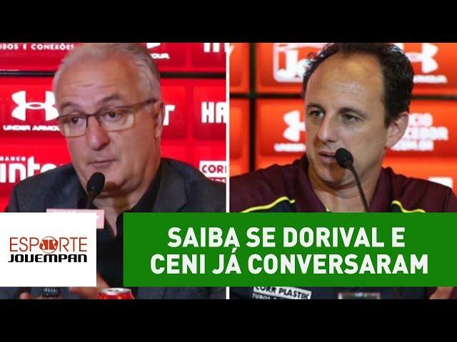 Saiba se Dorival e Rogério Ceni já conversaram após troca!