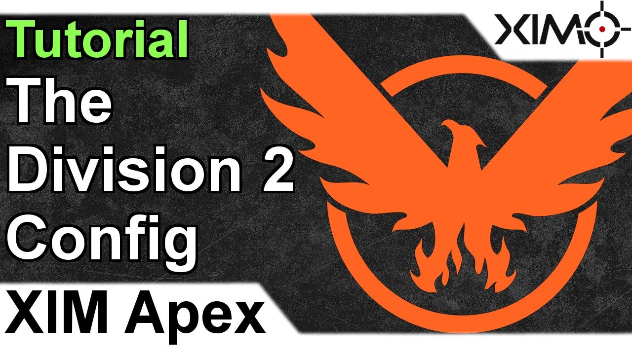 XIM APEX - The Division 2 Config Tutorial : LightTube