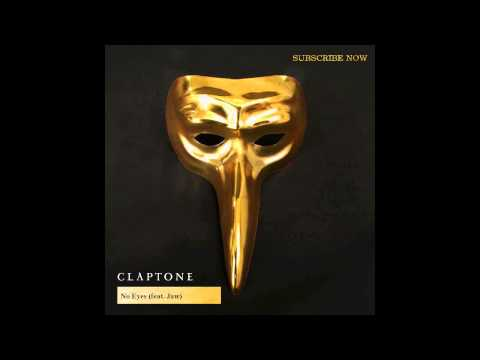 Claptone - No Eyes feat Jaw