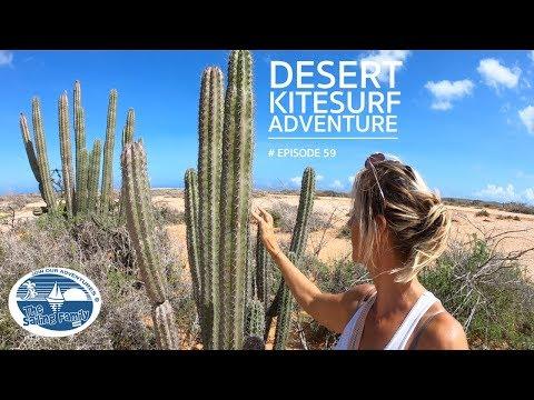Desert Kitesurf Adventure (The Sailing Family) Ep.59