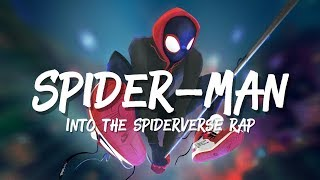 Spider-Man: Into The Spiderverse Rap Song (Soundtrack) Marvel | Daddyphatsnaps
