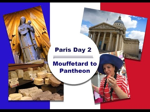 France Travels || Day 2 || Mouffetard to Pantheon ||
