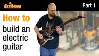 Part 1 - Build an electric guitar with Crimson Guitars