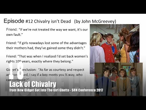 18 Lack of Chivalry from How Gidget Got Into the Girl Ghetto with Dr. Rosanne Welch