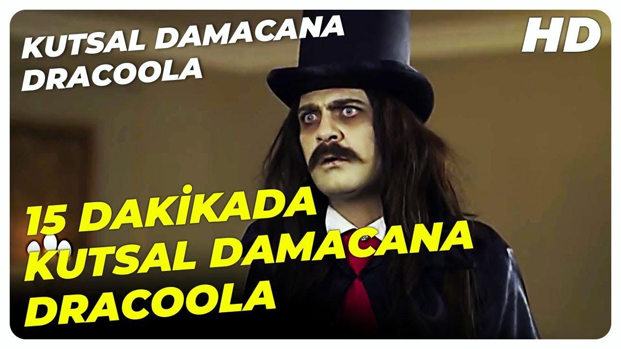 15 Dakikada Kutsal Damacana Dracoola | Türk Komedi Filmi