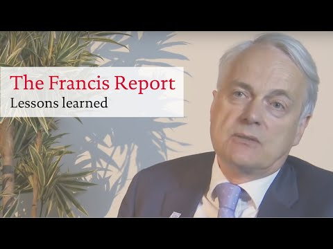 The Francis Report: Lessons learned