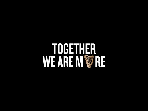 Together We Are More (a music collaboration with Guinness)