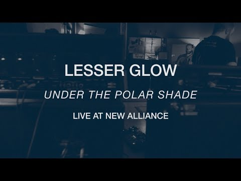 Lesser Glow - Under the Polar Shade (Official Live Video)