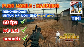wow lanjay abis..PUBG MOBILE : MARCHING  TIMI