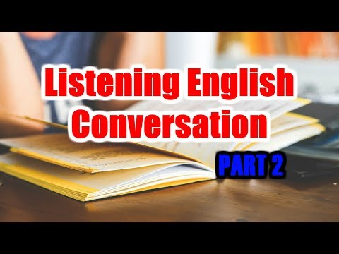 Learn English Listening - Listening English Conversation with English Subtitle Part 2