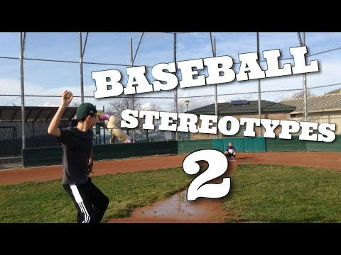 Baseball Stereotypes 2 (Inspired by Dude Perfect)