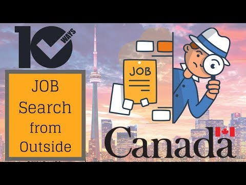 🔟 Ways To Find Jobs In 🇨🇦 Canada From Your Home Country  (Express Entry 2018)