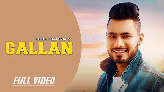 Gallan (Full Video) - Khush Damria - New Punjabi Songs 2019 - Latest Punjabi Song 2019 - Folk Rakaat