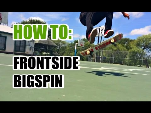 SKATE HACKS: How to Frontside Bigspin