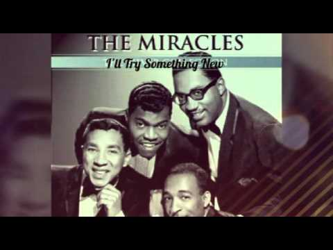 Smokey Robinson And The Miracles - I'll Try Something New