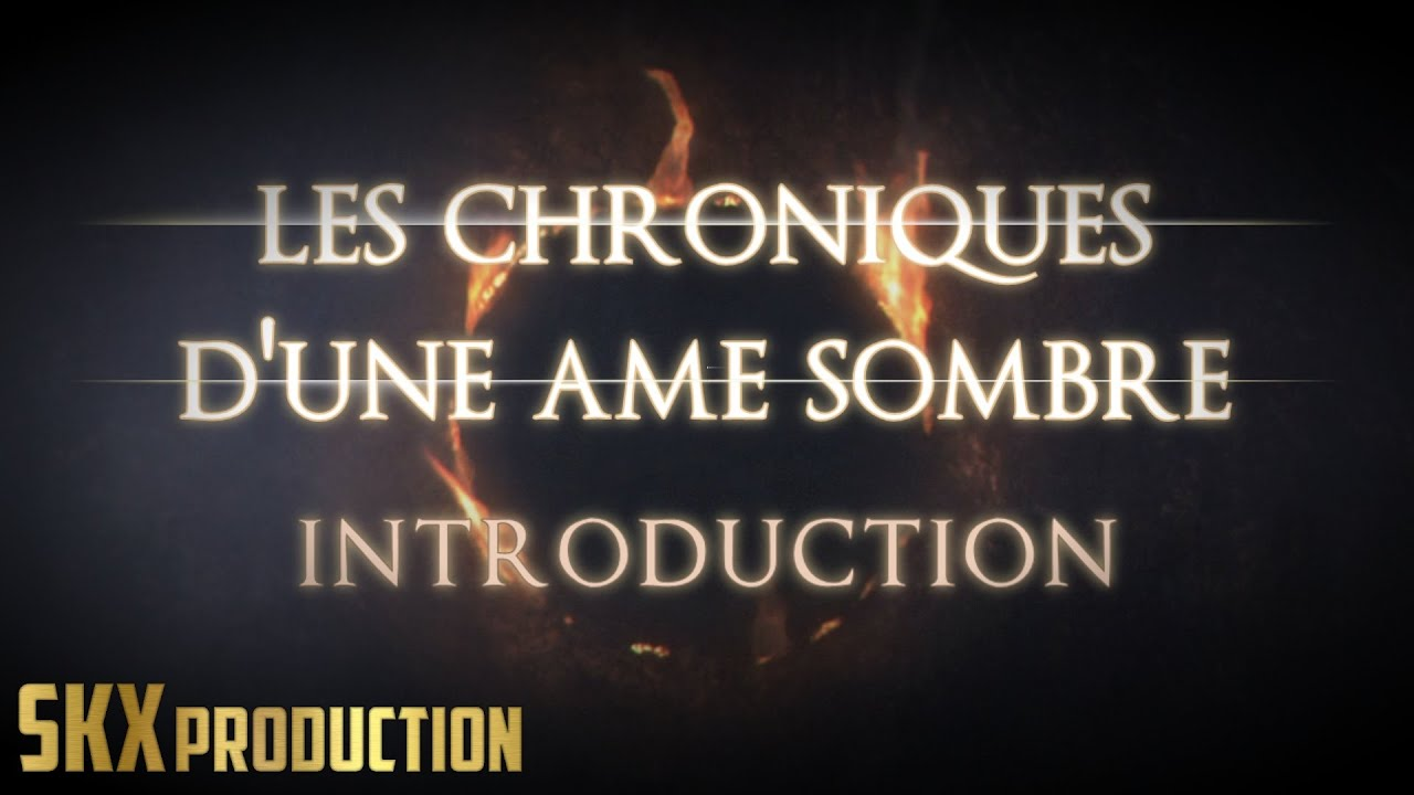 Dark Souls 2 - Let's Play Narratif - #0 - Présentations & Explications Rapides