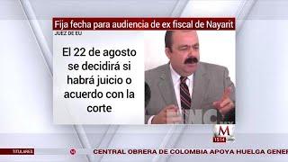 Juez fija fecha para audiencia de ex fiscal de Nayarit en EU