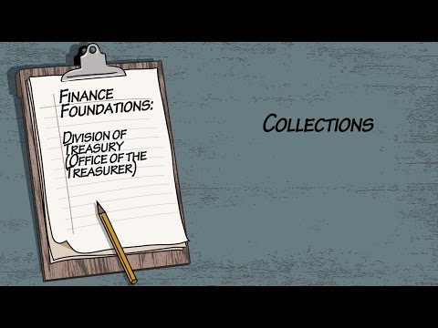 Finance Foundations Division Of Treasury (Office Of The Treasurer) - Collections