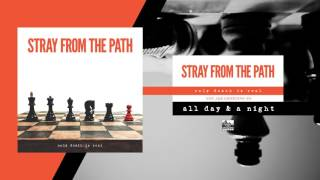 STRAY FROM THE PATH - All Day & A Night