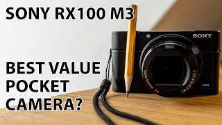 sony RX100iii: Best VALUE compact / travel / pocket camera 2019?