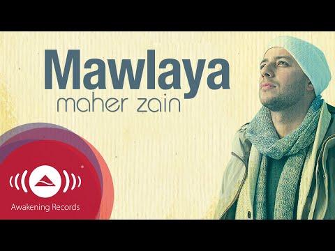 Maher Zain - Mawlaya | Official Lyric Video