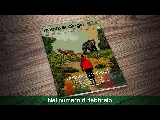La nuova Ecologia, il numero di febbraio 2021