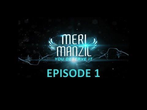 Meri Manzil Episode 1
