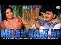 Raat Andheri रात अँधेरी DJ song || Uttar Kumar|| Kavita Joshi || Sonu Sharma