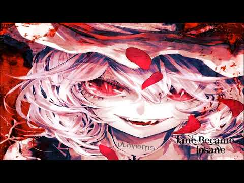 Nightcore - Jane Became Insane [HD]