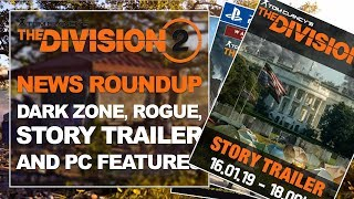 Story Trailer, Dark Zone and PC Features - News Roundup | Tom Clancy